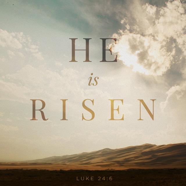 He is risen!  He is risen indeed!